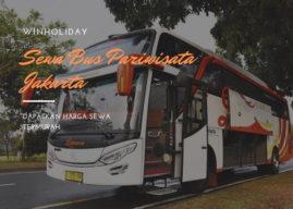 Daftar Harga Sewa Bus Pariwisata Di Jakarta (terbaru 2019)