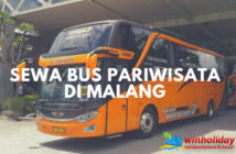 Sewa Bus Pariwisata di Malang termurah & Terlengkap