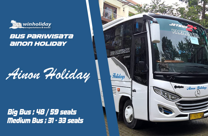Sewa bus pariwisata ainon holidays