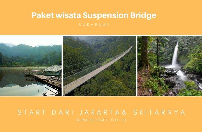 Paket wisata suspension bridge sukabumi - winholiday