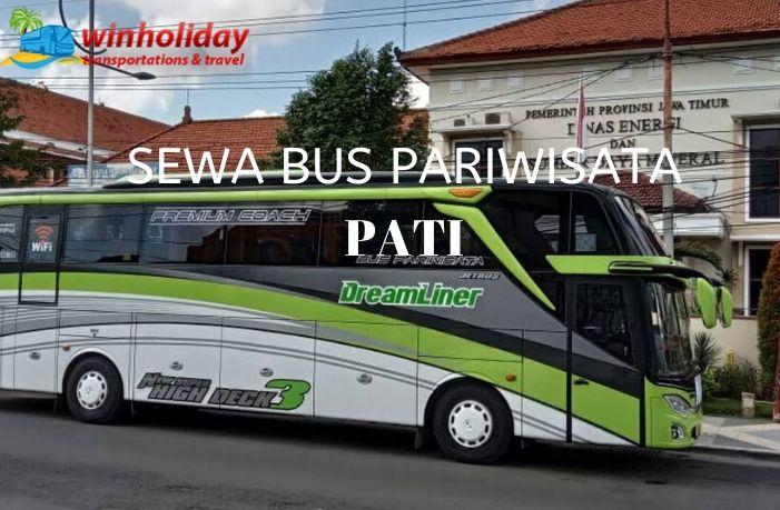 Daftar Harga Sewa Bus Pariwisata Di Pati Terbaru