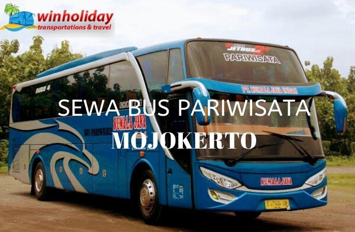 Daftar Harga Sewa Bus Pariwisata di Mojokerto 2021